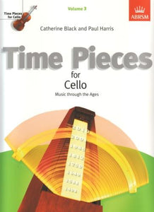 Time Pieces for Cello Volume 3