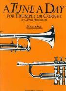 A Tune a Day Trumpet/Cornet Book 1