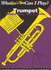 What Jazz & Blues Can I Play? Trumpet Grade 1-3