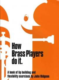 Ridgeon: How Brass Players Do It