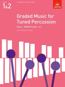Graded Music for Tuned Percussion Gds 1 & 2