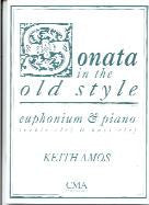 Amos, K.: Sonata in the Old Style Euphonium
