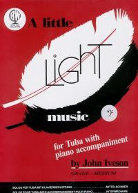 Iveson: A Little Light Music for Tuba Bass Clef