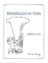 Jacob, G.: Bagatelles for Tuba