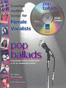 Essential Audition Songs for Female vocalists - Pop Ballads