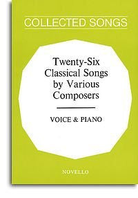 Collected Songs - Twenty-Six classical songs