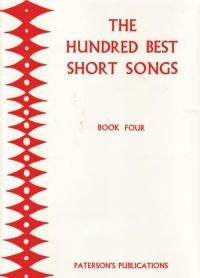 The Hundred Best Short Songs - Book 4