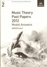 ABRSM Theory Model Answers Grade 2 2012