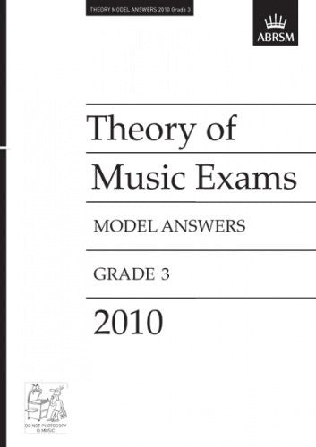 ABRSM Theory Model Answers Grade 3 2010