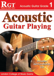 RGT Acoustic Guitar Playing Grade 1