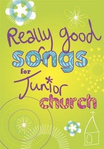 Really Good Songs for Junior Church