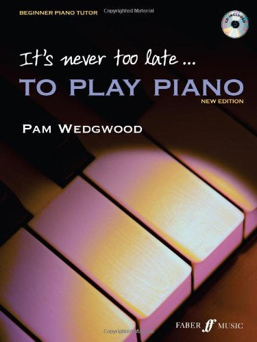 It's Never Too Late...To Play Piano