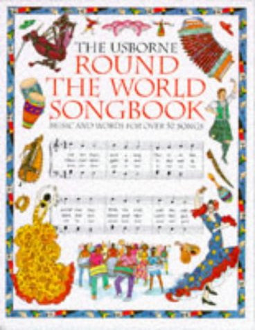 The Usborne Round the World Songbook