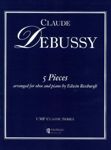 Debussy: 5 Pieces arranged for Oboe