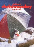 Children's Christmas Day Songbook