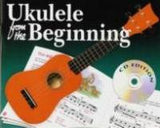 Ukulele from the Beginning with CD