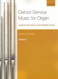 Oxford Service Music for Organ Vol.2 M only
