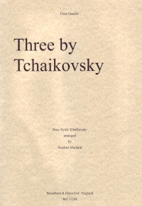 Three by Tchaikovsky, Arr. Four Flutes