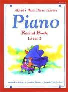 Alfred's Basic Piano Library - Recital Book Level 2
