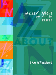 Jazzin' About - Fun pieces for flute