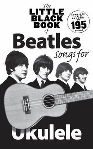 Little Black Book of Beatles Songs for Ukulele