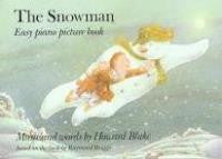The Snowman Easy Piano Picture Book