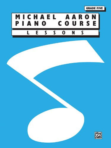 Michael Aaron Piano Course - Lessons Grade Five
