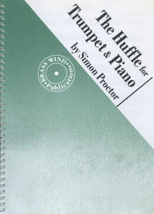 Proctor, S.: The Huffle Trumpet & Piano