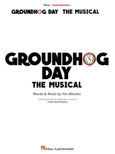 Groundhog Day The Musical - Piano/Vocal Selections