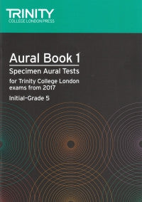 Aural Tests  from 2017 - Book 1 (Initial - Grade 5)