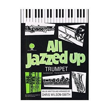 All Jazzed Up  Trumpet (CD Edition)