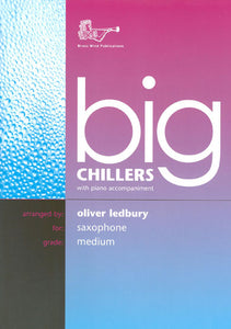 Big Chillers for Alto Saxophone