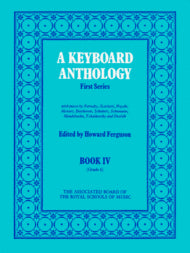 A Keyboard Anthology (1st Series, Bk 4, Grade 6)