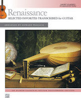 Renaissance Selected Favorites Transcribed for Guitar
