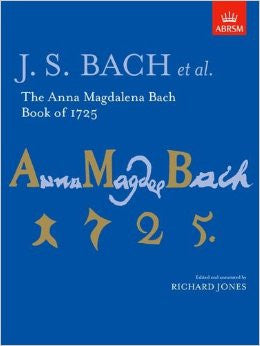 Bach, J.S.: The Anna Magdalena Bach Book of 1725