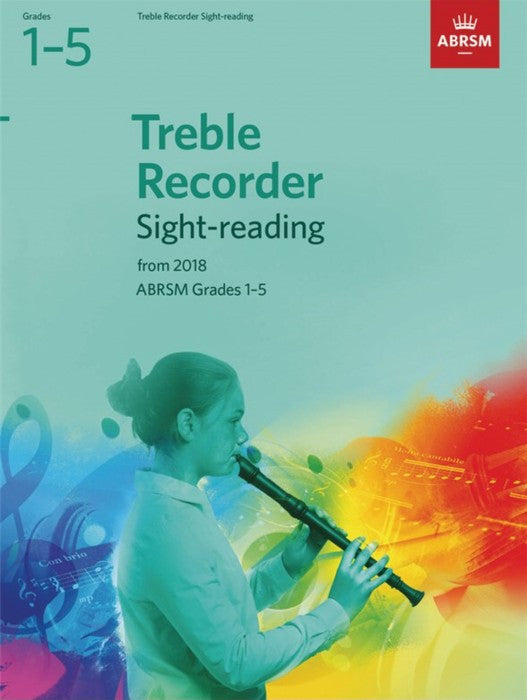 Treble Recorder Sight Reading Gr 1-5 2018 ABRSM