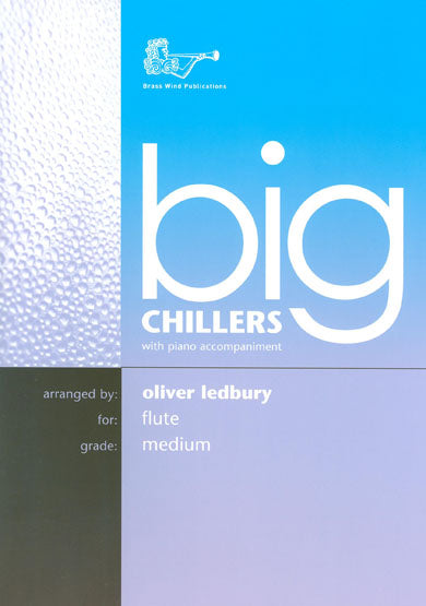 Big Chillers for Flute