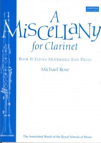 Rose M. - A Miscellany for Clarinet Bk.1