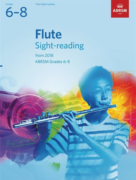 Flute Sight Reading Tests 2018 Grades 6-8 ABRSM