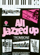 Ramskill: All Jazzed Up Trombone TC
