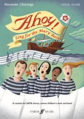 Ahoy! (Vocal Score) (Mixed Voices/Score)