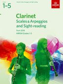 Clarinet Scales & Arpeggios and Sight-Reading ABRSM Grades 1-5 from 2018
