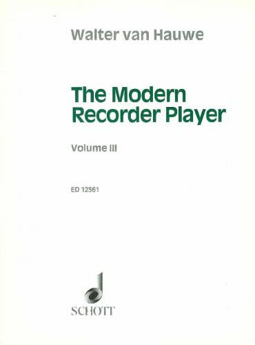 Hauwe: The Modern Recorder Player Vol.3
