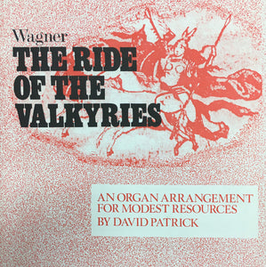 Wagner: Ride of the Valkyries for Organ