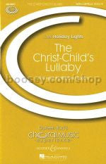The Christ Child's Lullaby SATB Rogers