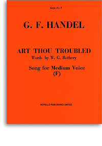 Art Thou Troubled Handel Med Voice