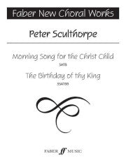 Morning Song For The Christ Child SATB The Birthday Of Thy King SSATBB