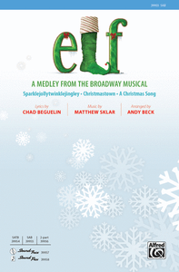 Elf: A Medley from the Broadway Musical SAB