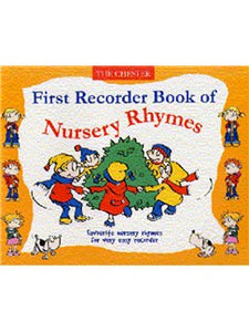 Chester First Recorder Book of Nursery Rhymes