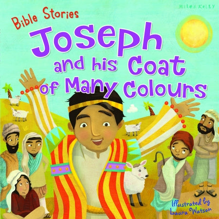 Bible Stories: Joseph and his Coat of Many Colours Code: 978-1-78617-233-4